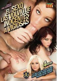 El sexo las volvio de inocentes a viciosas