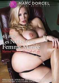 43 Ans Les Nuits Dune Femme Mariee