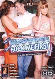 Wanna Fuck My Daughter Gotta Fuck Me First 2