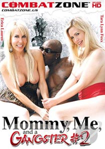 Mommy Me And A Gangster 2