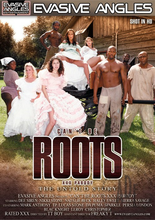 Can't Be Roots XXX Parody: The Untold Story