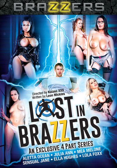 Lost in Brazzers – 4 Part Series