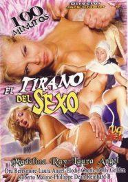 El tirano del sexo