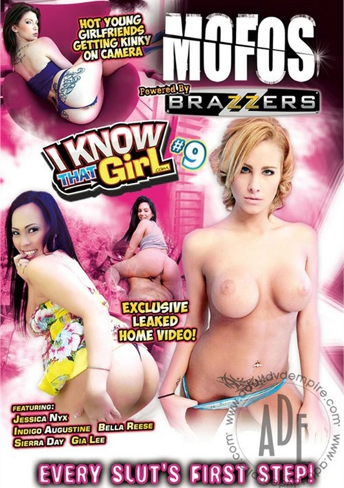 I Know That Girl 9 [Mofos]