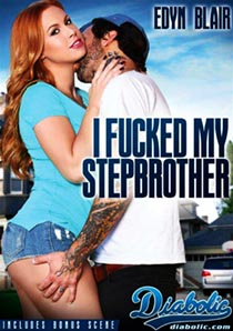 I Fucked My Stepbrother