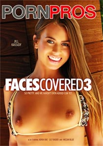Faces Covered 3 [PornPros]