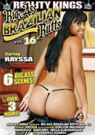 Big Ass Brazilian Butts 16 [RealityKings]