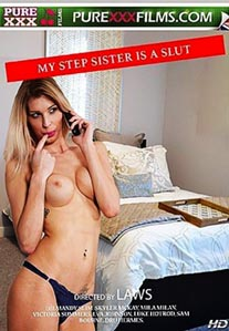My Stepsister Is A Slut [Pure XXX]