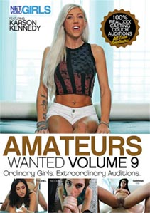 Amateurs Wanted 9 [NetVideoGirls]