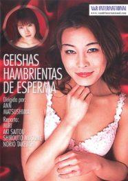 Geishas hambrientas de esperma