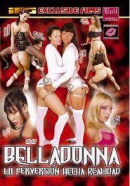 Belladonna la perversión hecha realidad
