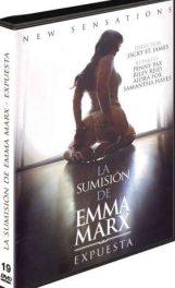 La sumisión de Emma Marx, Expuesta